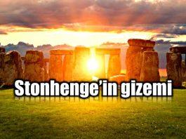 Stonehenge taşlarının gizemi çözüldü mü?