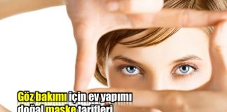 Göz bakımı için ne yapılmalı? Göz maskesi tarifleri