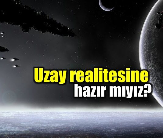Uzay realitesine hazır mıyız?