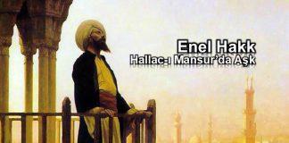 Enel Hakk: Hallac-ı Mansur'da aşk