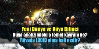 Yeni Dünya ve Rüya Bilinci