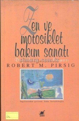 Zen ve motosiklet bakım sanatı Robert M. Pirsig
