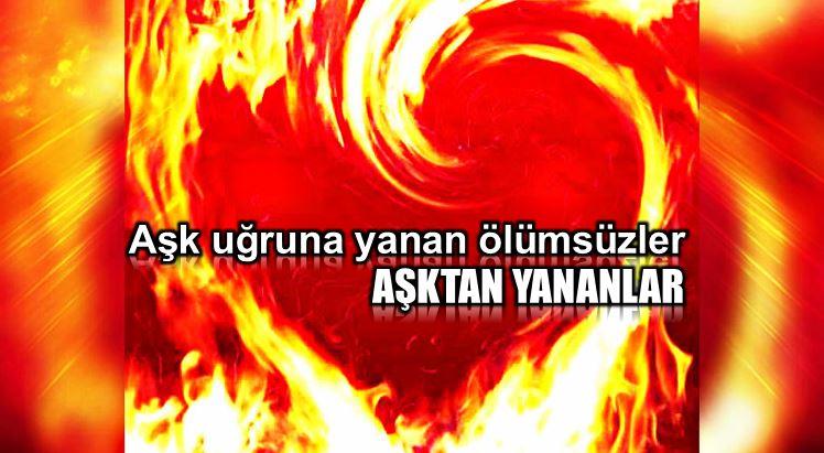 Aşk uğruna yanan ölümsüzler