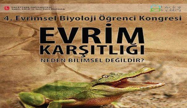 Evrimsel Biyoloji:'Evrim Karşıtlığı Kongresi' 3-4 Mayıs
