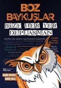 Boz-Baykuslar-Bize-Her-Yer-Deplasman-209x300