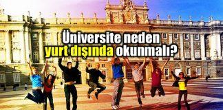 Üniversite neden yurtdışında okunmalı üniversite yurt dışı eğitim avantajları