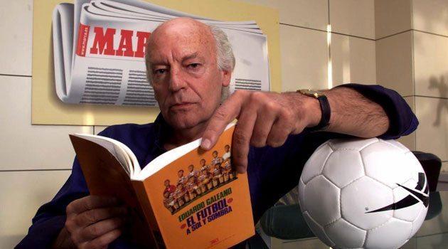 Eduardo Galeano: Gölgede ve Güneşte Futbol