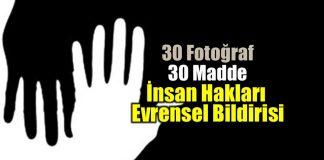 30 Fotoğraf ve 30 Madde ile İnsan Hakları Evrensel Beyannamesi