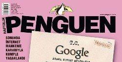 penguen google yasak internette sansur 22 agustos