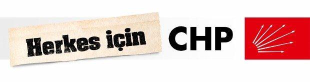 Herkes için CHP yeni chp milletçe alkışlıyoruz