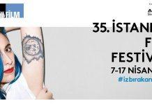 35. İstanbul Film Festivali başlıyor