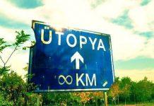 Yaşamak istediğim bir ülke var: Adı Ütopya