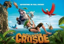 Vizyonda bu hafta: Robinson Crusoe çocuklarınızla buluşuyor