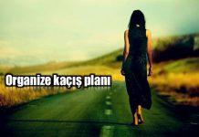 Organize kaçış planı