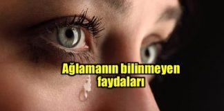 Ağlamanın bilinmeyen faydaları nelerdir? Ağlamak iyi midir?
