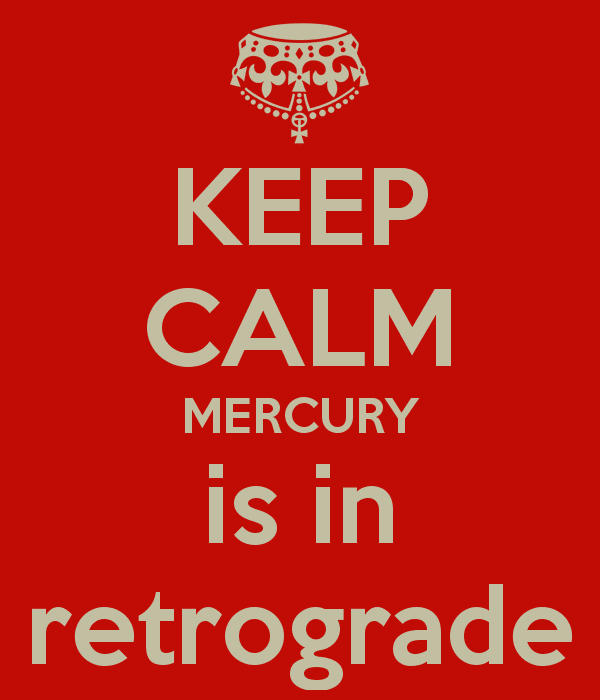 merkür retro keep calm mercury is retrograde
