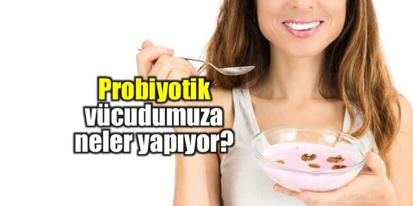 Probiyotik kullanımı, enfeksiyon ve salgın hastalıkları önlüyor faydaları