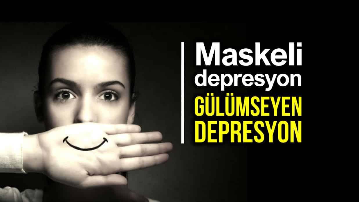 Maskeli depresyon nedir? Gülümseyen depresyon belirtileri neler?