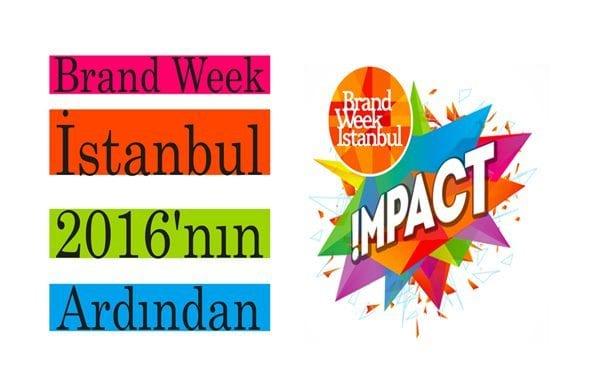 Brand Week İstanbul 2016'nın Ardından