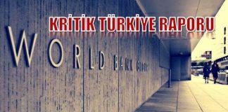 Dünya Bankası, Türkiye Düzenli Ekonomik Notunu (TREN) yayınladı. Türkiye için büyüme tahminini yüzde 3,1'e düşürdü.