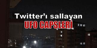 Twitter'ı sallayan UFO görüntüleri: Trend olan capsler ufo capsleri