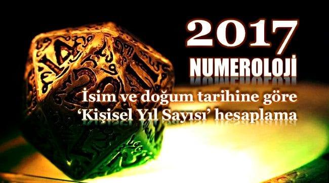 2017 yılının isim ve doğum tarihine göre numerolojik etkileri