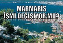 Marmaris'in isminin değiştirilmesi için teklif