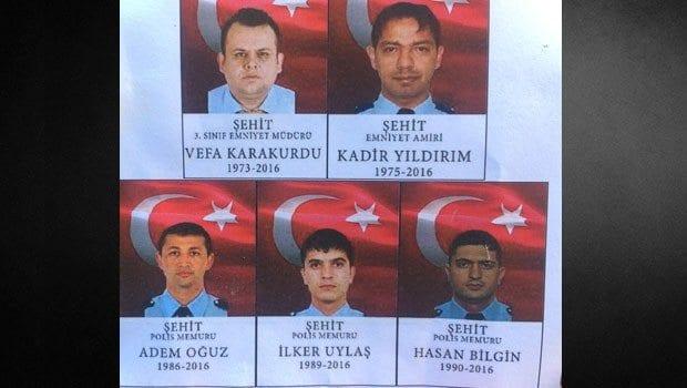 Şehit polisler: Adem Oğuz, Kadir Yıldırım, Hasan Bilgin, İlker Uylaş