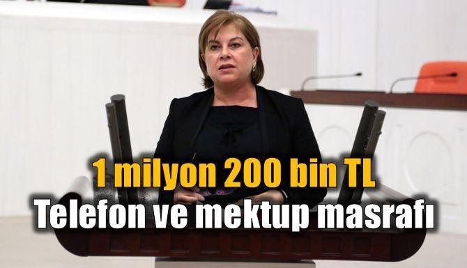 CHP'li Türkmen'den 1 milyon 200 bin lira haberleşme faturası