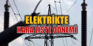 Elektrik hizmetinde kara liste uygulaması başlıyor! kaçak ceza şirketleri