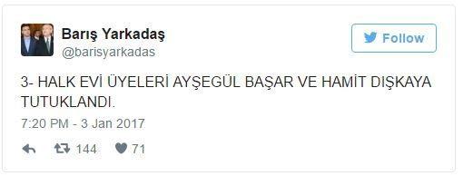 Halkevleri üyeleri, 'halkı kin ve düşmanlığa tahrik' suçundan tutuklandı. Tutuklama haberini CHP'li vekil Barış Yarkadaş ayşegül başar hamit dışkaya