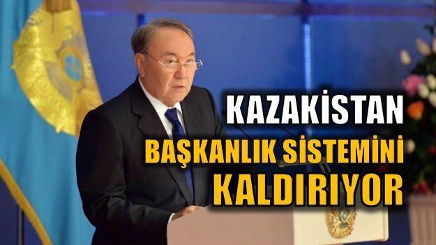 Kazakistan başkanlık sisteminden vazgeçti