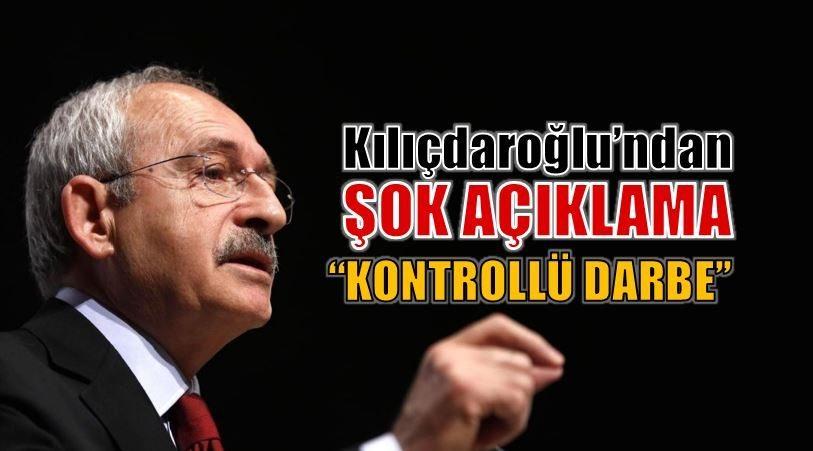 Kılıçdaroğlu: 15 Temmuz kontrollü darbe girişimiydi