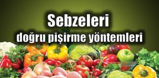 Sebzeleri doğru pişirme yöntemleri neler? Ispanak, pırasa, lahana, brokoli, karnabahar gibi besin değeri yüksek sebzeler nasıl pişirilmeli?