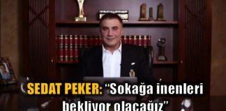 Sedat Peker: Sokağa inenleri bekliyor olacağız referandum evet dedi video