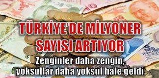 Türkiye'de milyoner mudi sayısı arttı