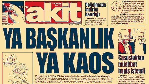 """""""Ya Başkanlık Ya Kaos"""" 28 Ocak 2016 akit manşeti"""