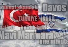 AKP'nin İsrail ilişkisinde kıblesi şaştı! mavi marmara davos gazze