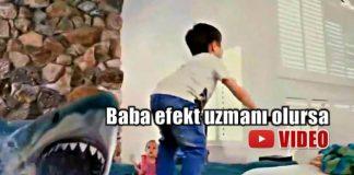 Baba özel efekt uzmanı olursa çocuğu ile çektiği videolar nasıl olur?