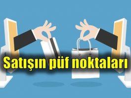 Satış meselesi (2) Satış yapmanın püf noktaları