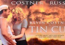 Tin Cup: Aşkın Gücü