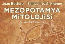 Mezopotamya Mitolojisi: Tarih alanında referans olan kitap raflardaki yerini aldı!