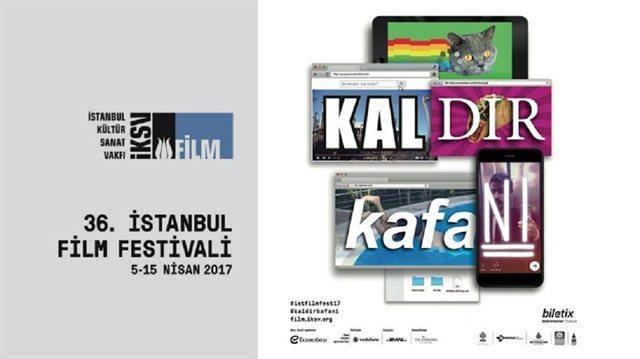36. İstanbul Film Festivali: Kaldır Kafanı