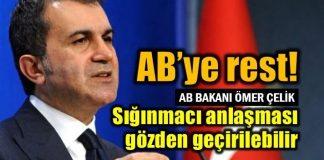 Türkiye'den AB'ye rest: Sığınmacı anlaşması gözden geçirilmeli!