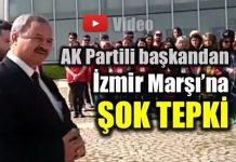 AK Parti'li belediye başkanından İzmir Marşı'na şok tepki