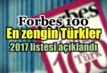 Forbes 100: En zengin 100 Türk kim?
