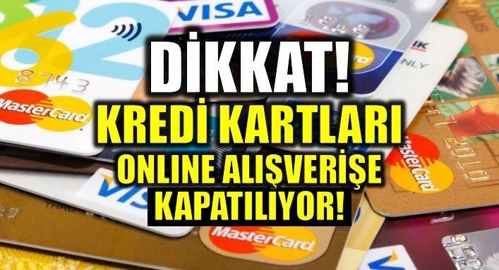 Kredi kartları online alışverişe kapatılıyor: BDDK'dan yeni düzenleme