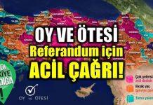 Oy ve Ötesi, 16 Nisan'da gerçekleşecek referandum için acil çağrı yapıyor.