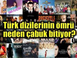 Türk dizilerinin ömrü neden çabuk bitiyor?