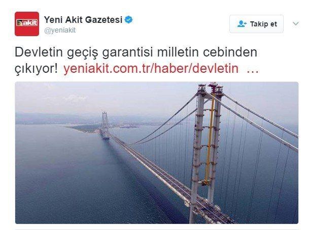 Yeni Akit'in doğru haber girdi; sosyal medya şaşırdı osmangazi köprüsü